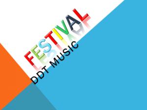 DDT MUSIC FESTIVAL